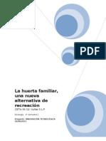 Huerto Familiar Como alternativa de Recreación y de Desarrollo Sustentable
