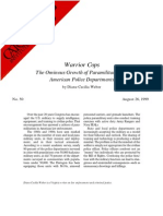 Warrior Cops the Ominous Growth of Para Militarism in American Police Departments. Cato Briefing Paper No 50