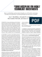 USING REAL OPTIONS DISCIPLINE FOR HIGHLY UNCERTAIN TECHNOLOGY INVESTMENTS