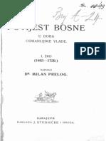 Milan Prelog - Povijest Bosne u Doba Osmanlijske Vlade I Dio - 1463-1739
