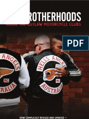 The Brotherhoods Inside Outlaw Motocycle Gangs - Arther Veno