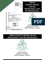 Dody Firmanda 2011 - Power Point Presentasi Kredensial dan Re-Kredensial di RSUP Karyadi Semarang 22 Juni 2011