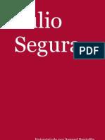 Testigos - Entrevista a Julio Segura