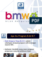 B.M.W [ Bijak Mengurus Wang ]