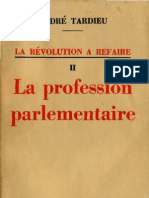 Andre Tardieu LA REVOLUTION A REFAIRE Tome 2 La Profession Parlementaire Paris 1937