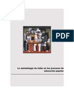 """""""La metodología de taller en los procesos de educación popular""""."""