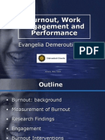 Burnout, Work Engagement and Performance