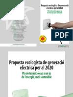 Proposta ecologista de generació elèctrica per al 2020