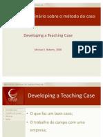 Developing a Teaching Case