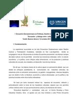 Primer Encuentro Iberoamericano en Politica y gestion cultural. Tandil .Octubre 2011