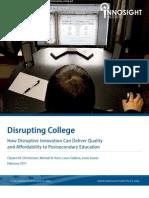 Disrupting College