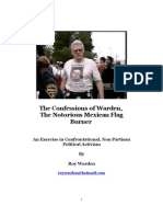 THE CONFESSIONS OF WARDEN, THE NOTORIOUS MEXICAN FLAG BURNER
