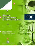 MÉTODOS EXPERIMENTALES EN QUIMICA ORGÁNICA - Por Oscar Marambio · Patricio Acuña · Guadalupe Pizarro