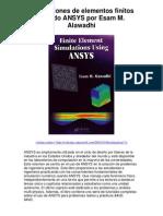 Simulaciones de elementos finitos usando ANSYS por Esam M Alawadhi - Averigüe por qué me encanta!