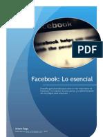 Facebook - Lo Esencial (Por Arturo Goga)