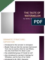 The Taste of Watermelon