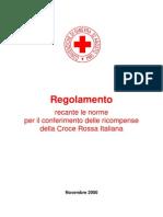 Regolamento recante le norme per il conferimento delle onoreficenze della Croce Rossa Italiana (delibera n. 134 del 17-9-2000)