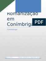 A Romanização em Conímbriga