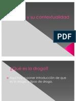 DROGAS Y CONTEXTUALIDAD