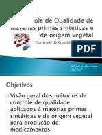 56451614 Controle de Qualidade de Materias Primas SINTETICAS e de ORIGEM VEGETAL