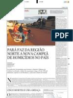 Pará faz da Região Norte a nova campeã de homicídios
