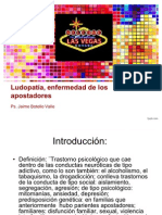Ludopatía, enfermedad de los apostadores. Jaime Botello Valle