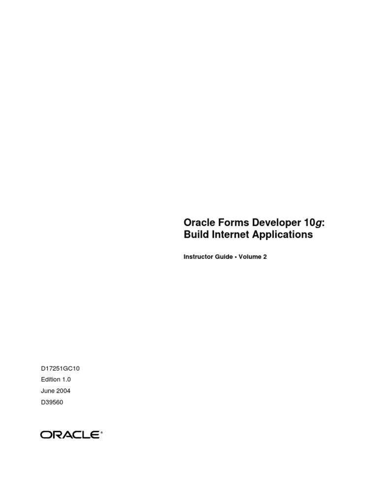 oracle forms developer 10g pl sql oracle database rh es scribd com oracle forms 10g developer guide oracle forms developer 10g student guide