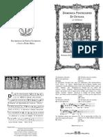 VÍSPERAS DE PENTECOSTÉS Y SU OCTAVA. Forma Extraordinaria del Rito Romano