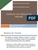 CONDUTA NO NÓDULO DE TIREOIDE