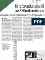 sono validi i referendum locali hanno votato 380mila milanesi (La Repubblica)