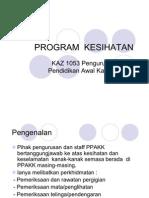 Pengurusan Pusat Pendidikan Awal Kanak-Kanak