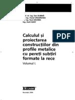 Calculul Si Proiectarea Constructiilor Din Profile Metalice Din Tabla Subtire