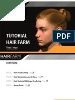 Hair Farm Tutorial