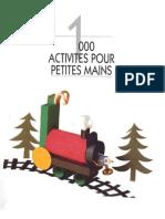 1000 activitées pour petites mains (enfants)