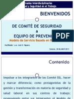 PPT De Comité de Seguridad a Equipo de Prevención - CCS 28 de Abril 2011