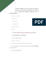 Una progresión aritmética es una sucesión de números tales que cada uno de ellos