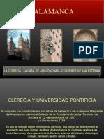 4. Salamanca La Clerecia, Casa de Las Conchas y Dominicos