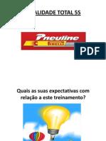 Qualidade Total 5s - Pneuline