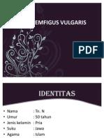 PEMFIGUS VULGARIS WAHYU