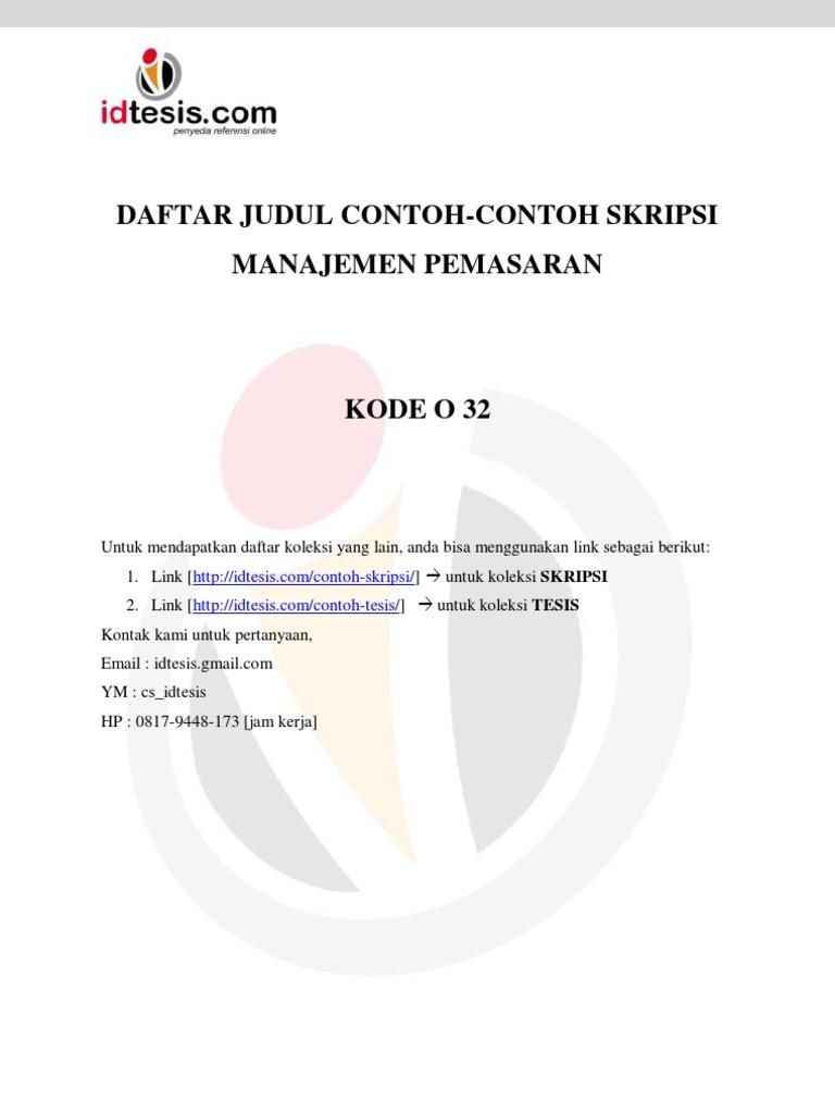 Daftar Judul Contoh Contoh Skripsi Ekonomi Manajemen Pemasaran Kode O 32