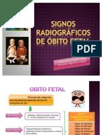 SIGNOS RADIOGRÁFICOS DE ÓBITO FETAL