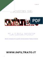 LEGA NORD - Storia e retroscena di un partito che ha venduto l'anima al diavolo