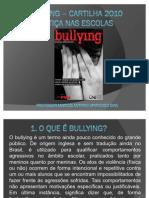 Bullying – Cartilha 2010 - Justiça nas Escolas