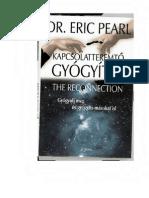 Eric Pearl - Kapcsolatteremtő gyógyítás