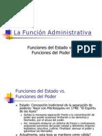 Clase Derecho Administrativo I - La Funcin Administrativa