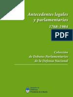 Antecedentes Legales y Parlamentarios 1768-1984