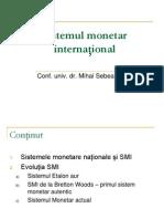 Curs 10 Sistemul Monetar International