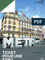 Metro, Ticket Pour Une Expo (dossier de presse)