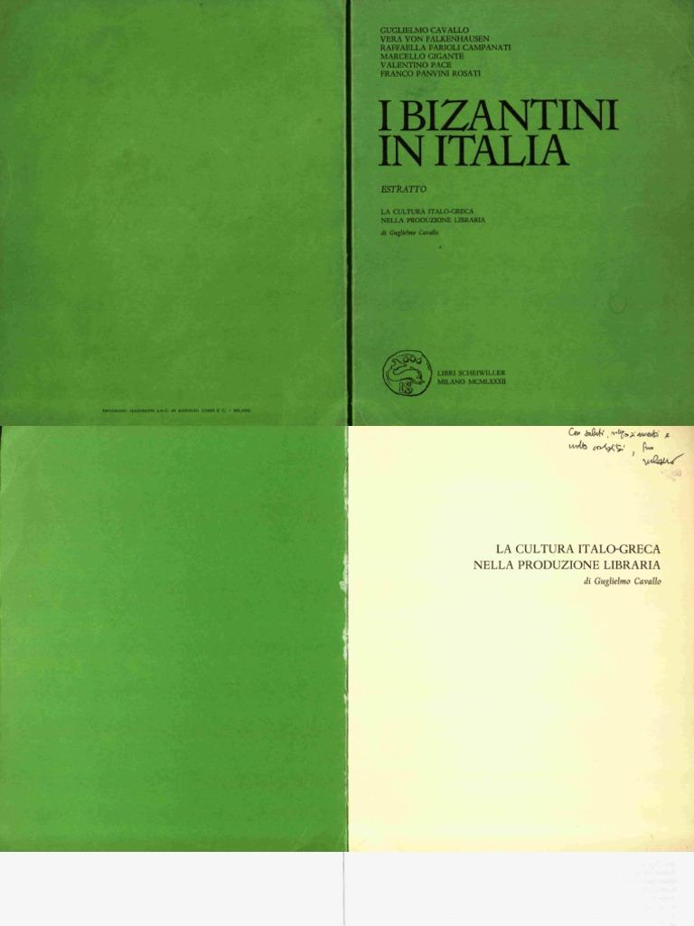 Guglielmo Cavallo La Cultura Italo Greca Nella Produzione Libraria