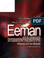 Eeman and Its Components and Explaining the Misguidance of the Khawarij and the Murjiyah